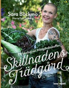 Boken: Skillnadens Trädgård - ett trädgårdsskafferi.